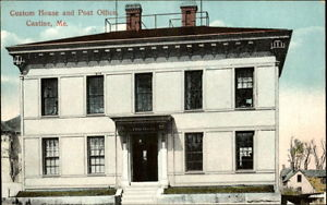 Custom House and Post Office, Castine, Maine c. 1910, Postcard.